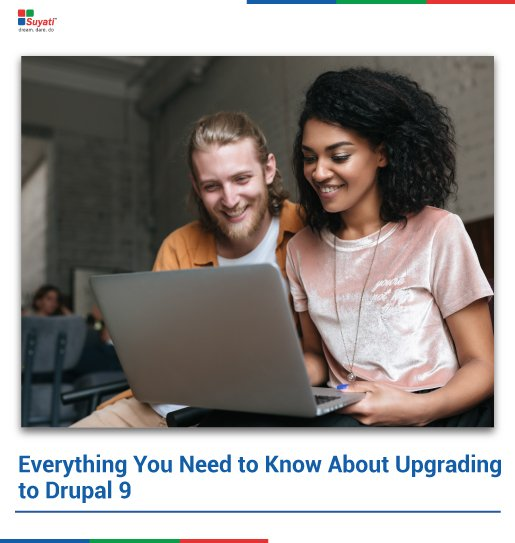 Everything You Need to Know About Upgrading to Drupal 9