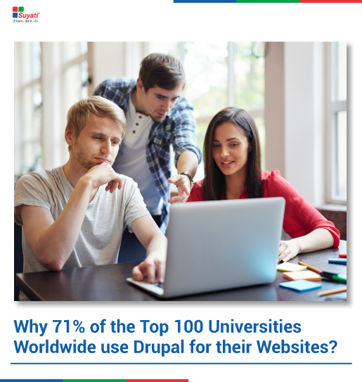 Why 71% of the Top 100 Universities Worldwide use Drupal for their Websites?
